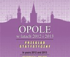 Opole in years 2012 and 2013 - statistical review Foto
